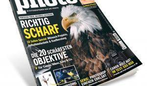 Scharf, schärfer - DigitalPHOTO 7/2018: Jetzt online und am Kiosk erhältlich!