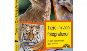 Buchvorstellung: Tiere im Zoo fotografieren