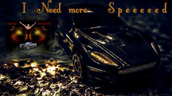 I Need more Speeeed!!!