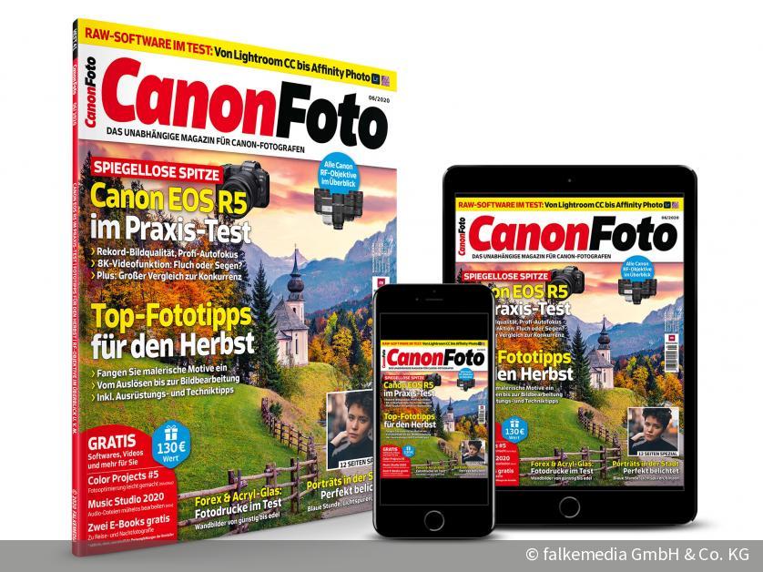 Jetzt neu: CanonFOTO 06/2020 - EOS R5 im Praxis-Test & Top-Fototipps für den Herbst | DigitalPHOTO