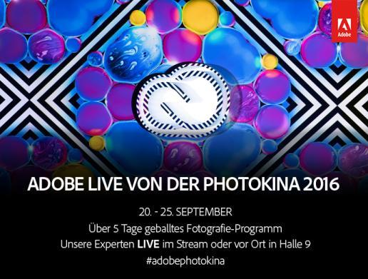 Adobe im Livestream auf der photokina – Von den Besten lernen!
