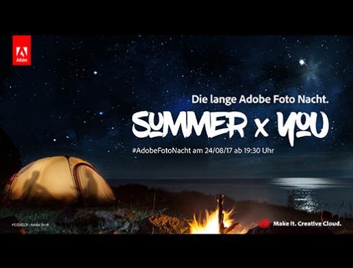 #AdobeFotoNacht – Summer Edition 2017: Volle Inspiration für Kreative