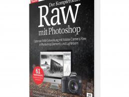 Der Komplettkurs - RAW mit Photoshop 01/2016 jetzt im Handel erhältlich!