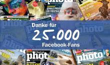 25.000 Facebook-Fans: Als Dankeschön gibt es 10 DigitalPHOTO Probe-Abos!