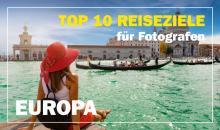 Reiseziele Europa: Städtereisen für Fotografen - Rom, Wien, London & mehr